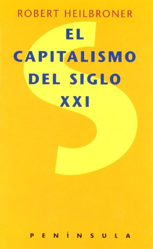 9788483072073: El capitalismo del siglo XXI