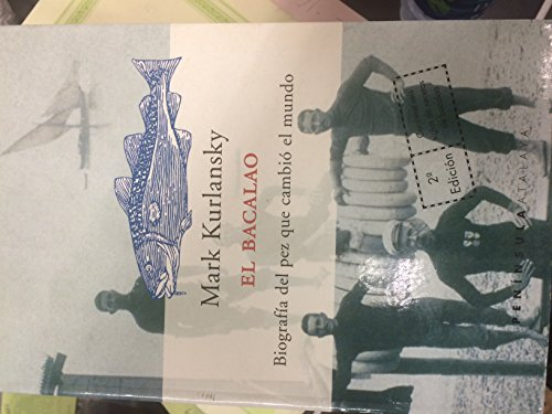 9788483072189: El bacalao.: Una biografía del pez que cambió el mundo (ATALAYA)