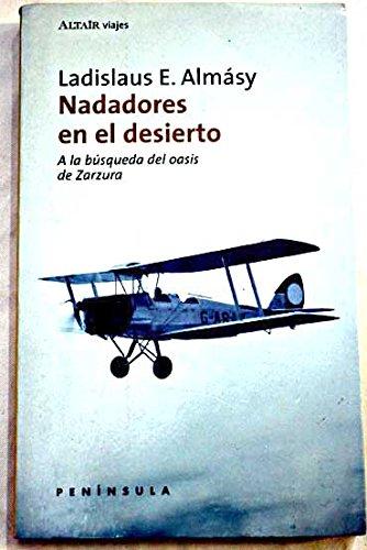 9788483072219: Nadadores En El Desierto - a la Busqueda del Oasis (Spanish Edition)