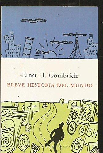 Breve Historia del Mundo (Spanish Edition): Gombrich, Ernest H.