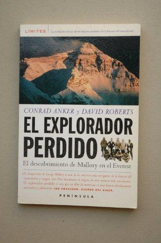 9788483072820: El explorador perdido: El descubrimiento de Mallory en el Everest (LIMITES)