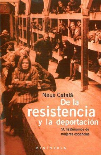 9788483072837: De la resistencia a la deportación (PENINSULA)