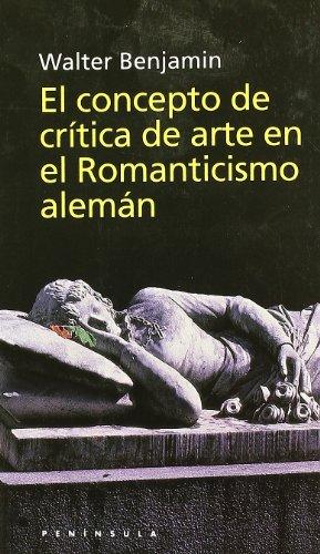 9788483072844: El Concepto de Critica de Arte En El Romanticismo Aleman (Spanish Edition)
