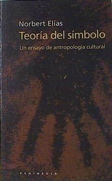 9788483072943: Teoría del símbolo: Un ensayo de antropología cultural