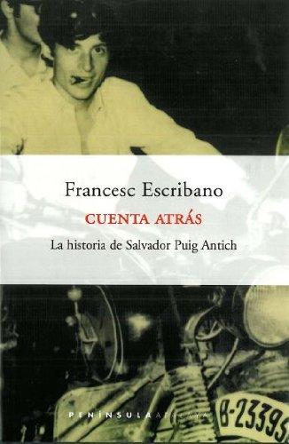 9788483073322: Cuenta atrás.: La historia de Salvador Puig Antich (Atalaya)