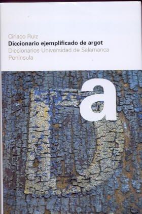 9788483073445: Diccionario Ejemplificato De Argot (Spanish Edition)