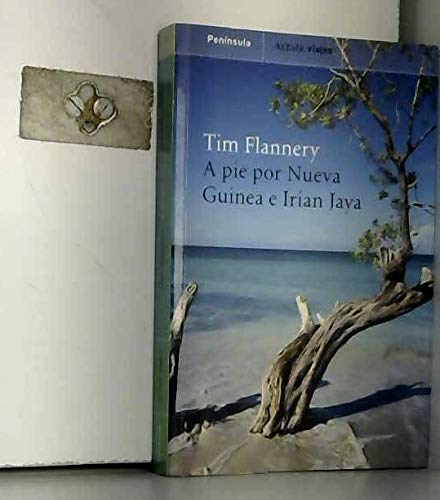 A pie por Nueva Guinea e Irian Jaya. (9788483073551) by Tim Flannery