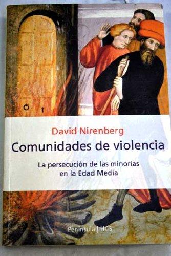 9788483073773: Comunidades de violencia: La persecución de las minorías en la Edad M