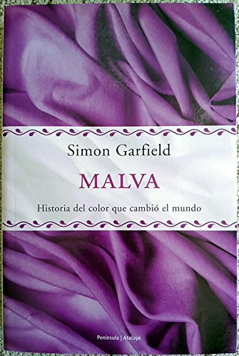 9788483073858: Malva - Historia del Color Que Cambio El Mundo (Spanish Edition)