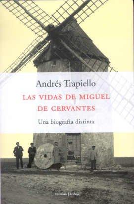 9788483073964: Las vidas de Miguel de Cervantes