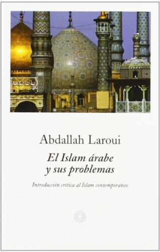 9788483074206: El Islam árabe y sus problemas (Bolsillo (peninsula))