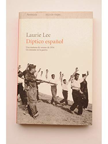 9788483074374: Díptico español: Una mañana de verano de 1934: Un instante en la guer (VIAJES)