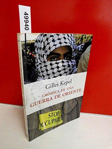 9788483074695: Cronica de Una Guerra de Oriente (Spanish Edition)