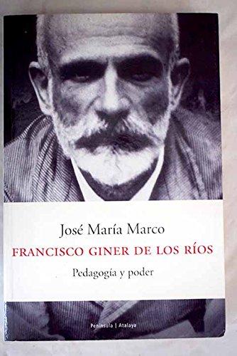 9788483074749: Francisco Giner de Los Rios: Pedagogia y Poder