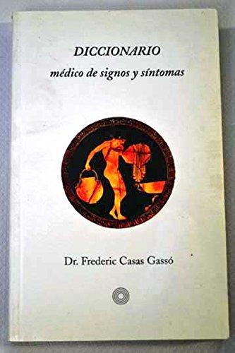 Diccionario Medico de Signos y Sintomas (Spanish Edition): Casas Gasso, Frederic