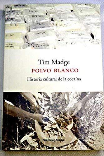 9788483075074: Polvo blanco. Historia cultural dela cocaína (ATALAYA)