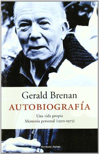 9788483075456: Autobiografía.: Una vida propia. Memoria personal (1920-1975)