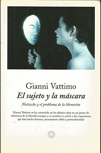 9788483075494: Sujeto y la mascara, el. nietzsche y el problema de la liberacion