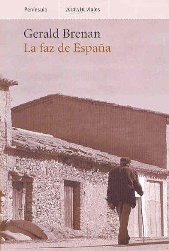 9788483075524: La faz de España (Altair Viajes)