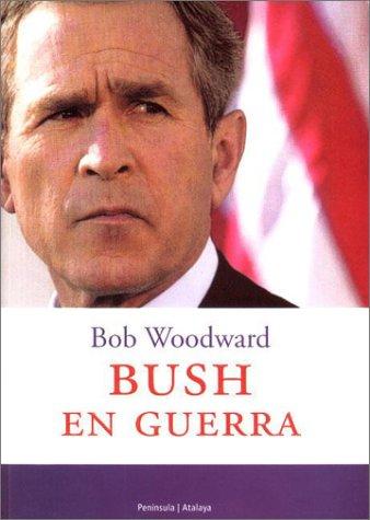 Bush En Guerra / Bush At War (Spanish Edition): Bob Woodward