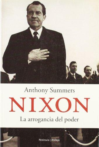 9788483075579: Nixon.: La arrogancia del poder (ATALAYA)