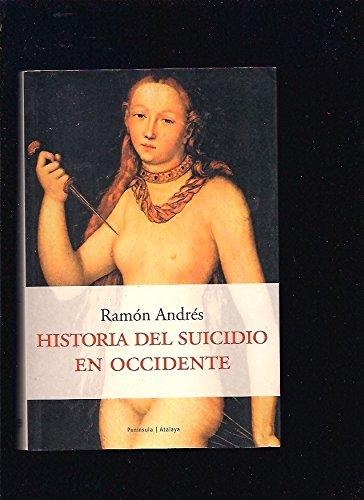 9788483075760: Historia del Suicidio En Occidente (Spanish Edition)