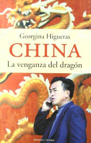 9788483075906: China.: La venganza del dragón (ATALAYA)
