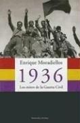 9788483076248: 1936: Los mitos de la guerra civil / The Myths of the Civil War (Atalaya) (Spanish Edition)