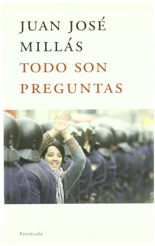 9788483076576: Todo son preguntas/ All of are questions (Atalaya) (Spanish Edition)