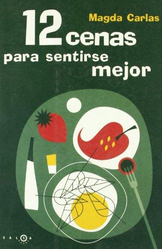 9788483076606: 12 Cenas Para Sentirse Mejor (Spanish Edition)