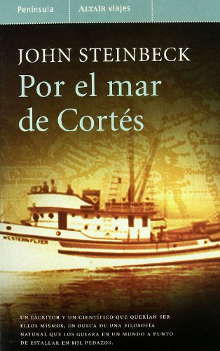 Por el Mar de Cortes/ The Sea of Cortez (Spanish Edition): Steinbeck, John