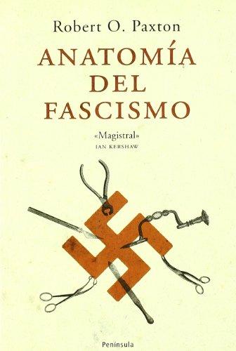 9788483076873: Anatomia del fascismo/ Anatomy of Fascism (Atalaya) (Spanish Edition)