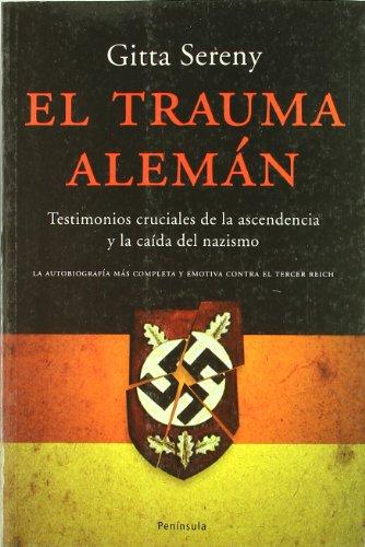 9788483076927: El trauma Aleman/ The German Trauma (Atalaya) (Spanish Edition)