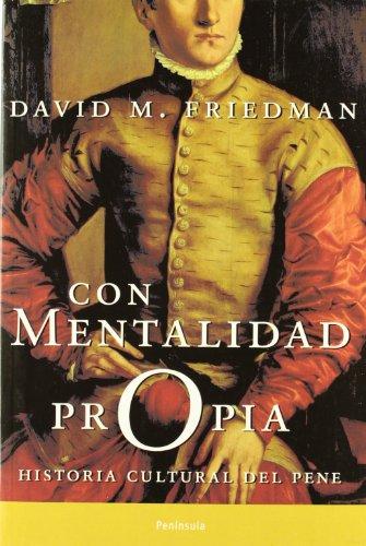 9788483076996: Con mentalidad propia.: Historia cultural del pene (ATALAYA)