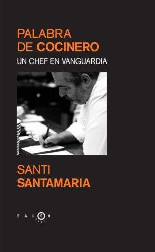 9788483077153: Palabra de cocinero. Un chef en vanguardia (SALSA)