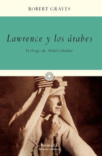 9788483077429: Lawrence Y Los Arabes