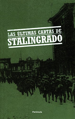 9788483077610: Las últimas cartas de Stalingrado