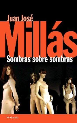 9788483077689: Sombras Sobre Sombras (Spanish Edition)