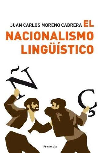 9788483078167: El nacionalismo linguistico