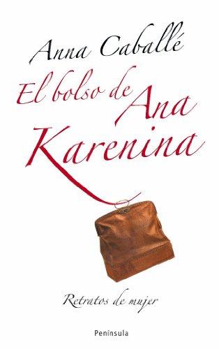 9788483078174: El bolso de Ana Karenina (ATALAYA PEQUEÑO)