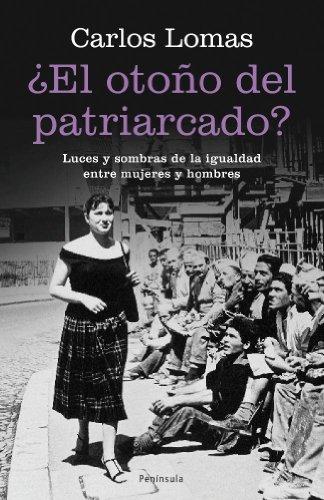 OTOÃ'O DEL PATRIARCADO, EL? (Spanish Edition): LOMAS CARLOS