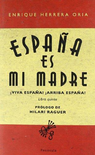 9788483078273: España es mi madre
