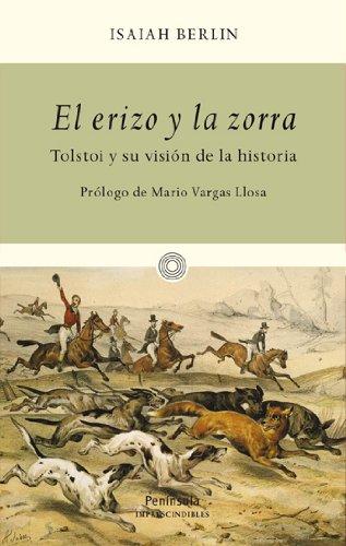 9788483079034: El erizo y la zorra: Tolstoi y su vision de la historia