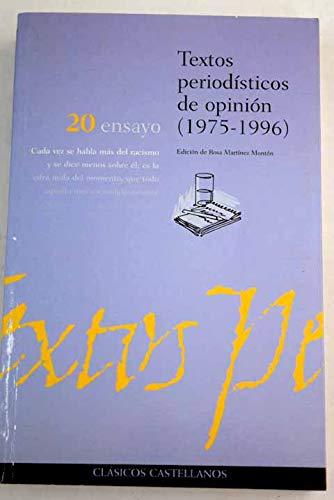 Textos periodaisticos de opiniaon 1975 1996: Rosa Martinez Monton