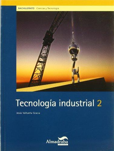 9788483081969: Tecnología industrial, 2 Bachillerato - 9788483081969