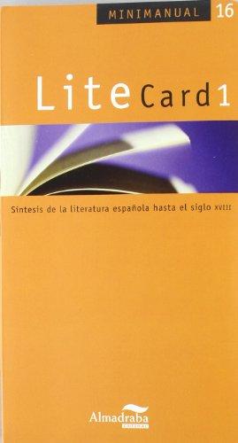 9788483083451: LiteCard 1: Síntesis de la literatura española hasta el siglo XVIII (Minimanual)