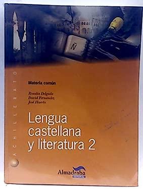9788483083505: Lengua Castellana y literatura 2º Bachillerato.