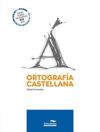 9788483083598: Ortografía castellana. ESO