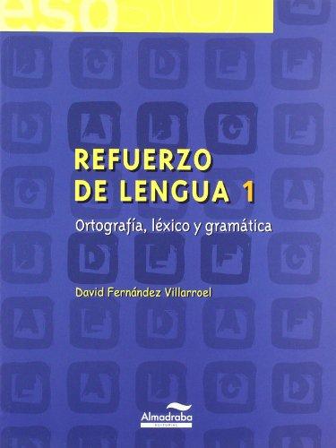 9788483083758: Refuerzo de lengua 1. Ortografía, léxico y gramática (Cuadernos de la ESO) - 9788483083758