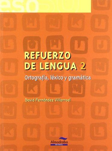 9788483083765: Refuerzo de lengua 2. Ortografía, léxico y gramática (Cuadernos de la ESO) - 9788483083765